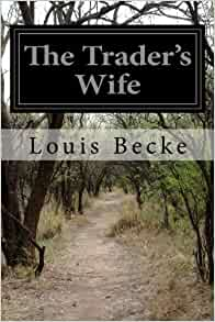 Audio books the traders wife 1901 author becke, louis Foto