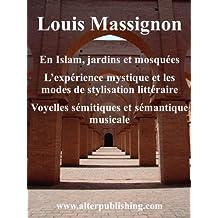 En Islam, Jardins et mosquées (French Edition)