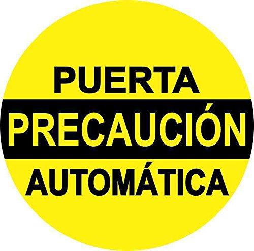 Sign Precaucion - 5x5 Precaución Puerta Automática Sticker Vinyl Business Sign Spanish Door Decal
