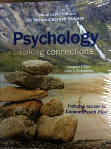Psychology: Making Connections (Cutom Value Edition for Baruch College)