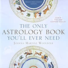 This new edition of The Only Astrology Book You'll Ever Need is packed with updated information on Sun signs, Moon signs, Ascending signs, the placement of Planets in your Houses, and the latest astronomical discoveries. This book provides th...