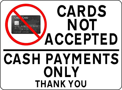Cards Not Accepted Cash Payments Only Market Fairground for sale  Delivered anywhere in Canada