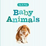 Baby Animals, Sterling Publishing Co., Inc., 1402798903