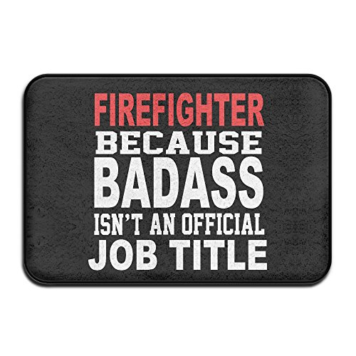 VDSEHT Firefighter Because B A Isn't Official Job Title Non-slip Doormat