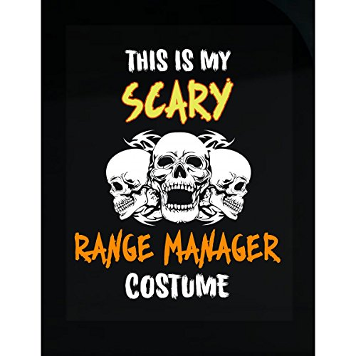 Inked Creatively This is My Scary Range Manager Costume Sticker