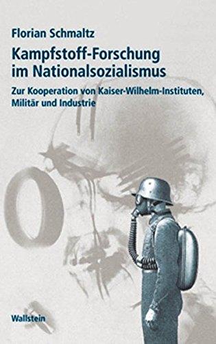 Kampfstoff-Forschung im Nationalsozialismus: Zur Kooperation von Kaiser-Wilhelm-Institut, Militär und Industrie