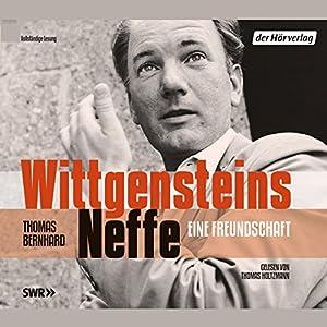 Wittgensteins Neffe. Eine Freundschaft Hörbuch