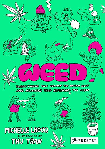Pdf Humor Weed: Everything You Want To Know But Are Always Too Stoned To Ask
