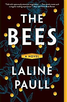 The Bees: A Novel by [Paull, Laline]