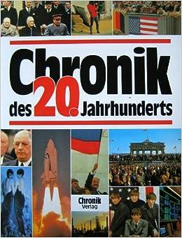 Chronik des zwanzigsten Jahrhunderts (German Edition)