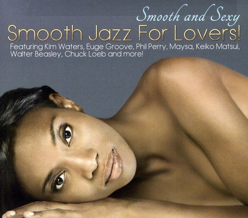 Price comparison product image Smooth & Sexy: Smooth Jazz for Lovers