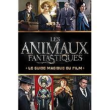 Les animaux fantastiques : Le guide magique du film