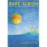 Rare Albion: The Further Adventures Of The Wizard From Oz, A Monetary Allegory