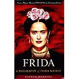 Frida: A Biography of Frida Kahlo ~ Hayden Herrera
