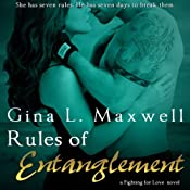 Rules of Entanglement   Gina L. Maxwell