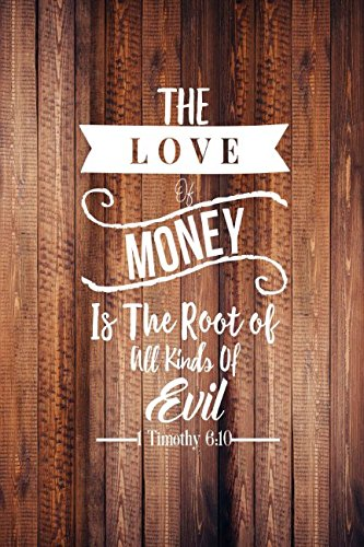 Download 1 Timothy 6:10 The love of money is the root of all kinds of evil: Bible Verse Quote Cover Composition Notebook Portable PDF