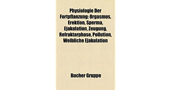 erektion und ejakulation