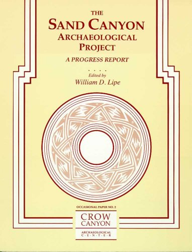 The Sand Canyon Archaeological Project: A Progress Report (Occasional Paper / Crow Canyon Archaeological Center, No. 2)