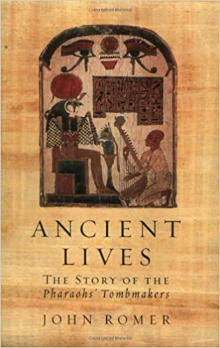 Book Ancient Lives: The Story of the Pharaohs' Tombmakers (Phoenix Press) by John Romer (2003-10-01)