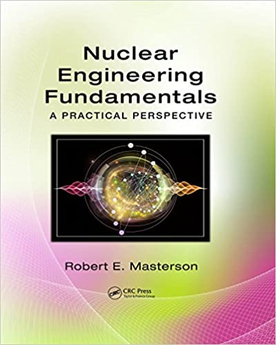 Nuclear engineering fundamentals a practical perspective 1 robert nuclear engineering fundamentals a practical perspective 1st edition kindle edition fandeluxe Image collections