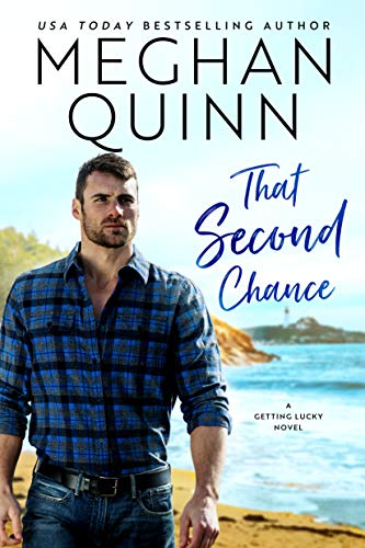 That Second Chance (Getting Lucky Book 1) by [Quinn, Meghan]