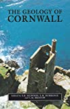 img - for The Geology of Cornwall (South-West Studies) book / textbook / text book