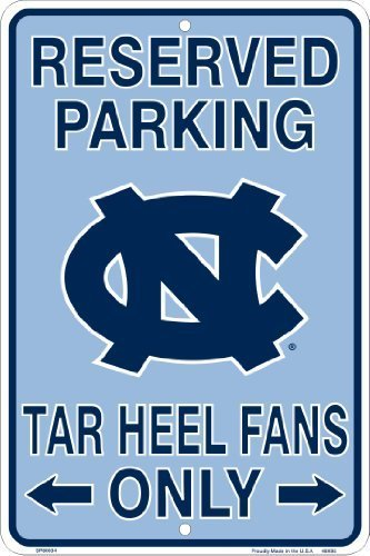 UNC Tarheels Fans Reserved Parking Sign Metal 8 x 12 embossed ()