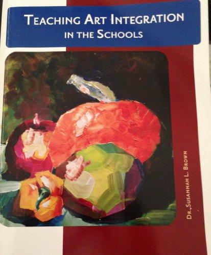 Teaching Art Integration in the Schools