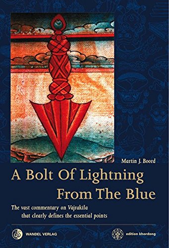 a-bolt-of-lightning-from-the-blue-the-vast-commentary-on-vajrakila-that-clearly-defines-the-essential-points-edition-khordong