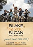 "Blake ?the Snake? Sloan and Friends, Delbert ""Delby"" Pape, 1475998937"