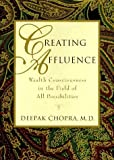img - for Creating Affluence: Wealth Consciousness in the Field of All Possibilities by Deepak Chopra (1993-08-30) book / textbook / text book