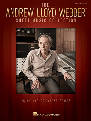 The Andrew Lloyd Webber Sheet Music Collection: 25 of His Greatest Songs (Sheet Music Pvg Book)
