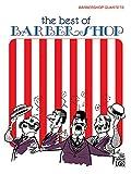 Best of Barber Shop: Barbershop Quartets