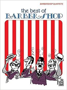 The Best of Barber Shop: Barbershop Quartets