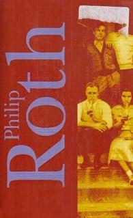 Pastorale américaine ; J'ai épousé un communiste ; La tache par Philip Roth