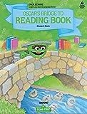 Open Sesame: Oscar's Bridge to Reading Book: Student Book