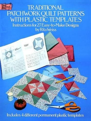 Quilt Pattern (Traditional Patchwork Quilt Patterns: 27 Easy-to-Make Designs with Plastic Templates (Dover Quilting))