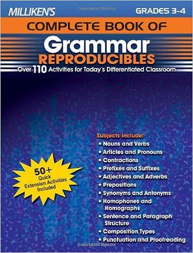 Milliken's Complete Book of Grammar Reproducibles - Grades 3-4 ...