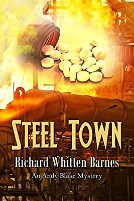 Steel Town (Andy Blake Book Book 5)