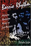 Barrio Rhythm: Mexican American Music in Los Angeles (Music in American Life) by Steven Loza (1993-04-01)