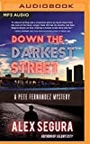 img - for Down the Darkest Street (A Pete Fernandez Mystery) book / textbook / text book