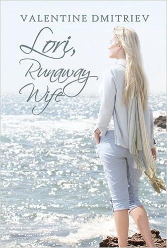 Lori, Runaway Wife