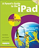 A Parent's Guide to the iPad, Nick Vandome, 1840785888