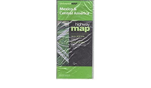 Mexico & Central America Highway Map: UniversalMAP: 9780762563456 ...