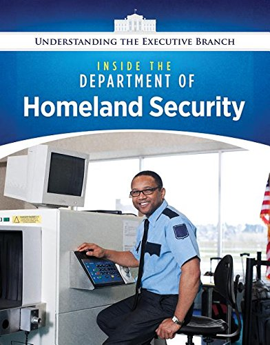 Inside the Department of Homeland Security
