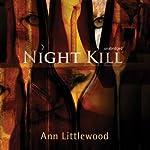 Night Kill | Ann Littlewood