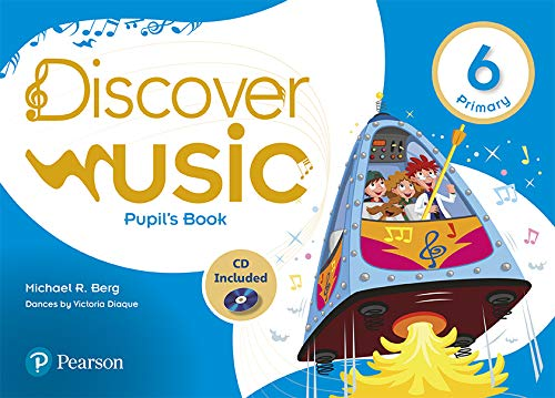 Discover Music 6 Pupil's Book Pack (Descubre la música) por Michael R. Berg