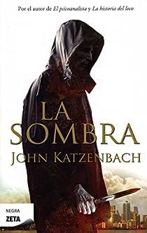 La sombra par Katzenbach