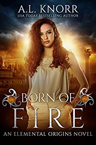 Born Of Fire by A.L. Knorr ebook deal