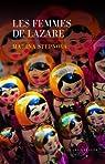 Les femmes de Lazare par Stepnova